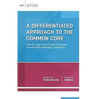 A Differentiated Approach to the Common Core - How Do I Help a Broad R