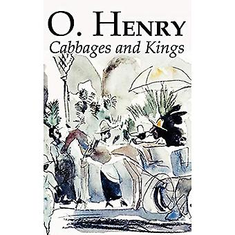Cabbages and Kings by O. Henry - Fiction - Literary - Classics - Shor