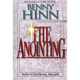 The Anointing Yesterday Today and Tomorrow