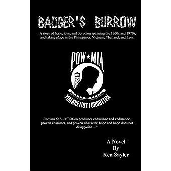 Badgers Burrow by Ken Sayler