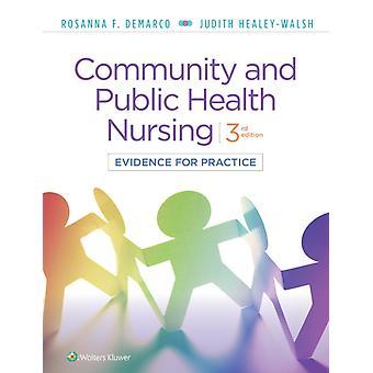Community amp Public Health Nursing  Evidence for Practice by Rosanna DeMarco & Judith Healey Walsh