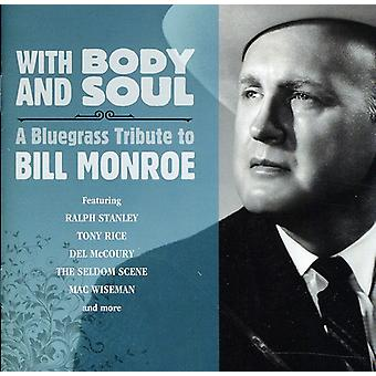 With Body & Soul: A Bluegrass Tribute to Bill Monr - With Body & Soul: A Bluegrass Tribute to Bill Monr [CD] USA import