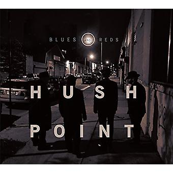 Hush Point - Blues & Reds [CD] USA import
