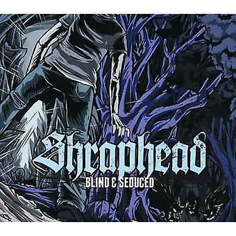 Shraphead - Blind & Seduced [CD] USA import
