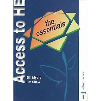 Access to Higher Education  The Essentials by Bill Myers & Lin Shaw