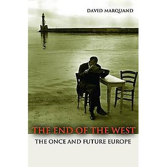 End of the West by David Marquand