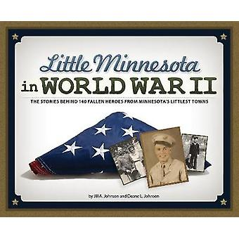 Little Minnesota World War II - 140 laskenut sankari tarinat