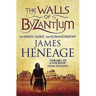 Væggene i Byzantium ved James Heneage - 9781782061144 bog