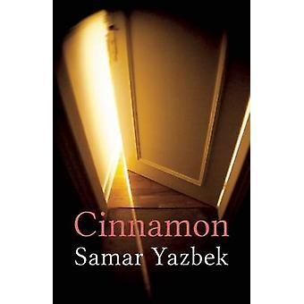 Cinnamon by Samar Yazbek - Emily Danby - 9781906697433 Book