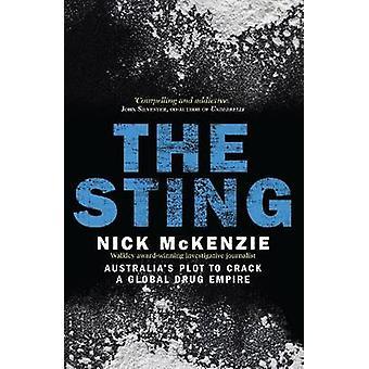 Sting - Australiens tomt att knäcka en Global drogen riket av Nick McK
