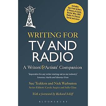Skriva för TV och Radio - en författarnas och konstnärernas Companion av Sue Te