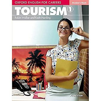 Oxford-Englisch für Karrieren: Tourismus 1: Schülerheft