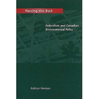 Vältra över ansvaret: Federalism och kanadensiska miljöpolicy