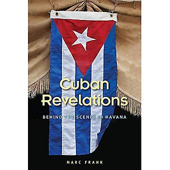 Kubanska Revelations: Bakom kulisserna i Havanna (samtida Kuba)
