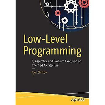 Low-Level-Programmierung: C, Montage und Ausführung des Programms auf Intel 64-Architektur