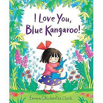 Jag älskar dig, Blue Kangaroo!