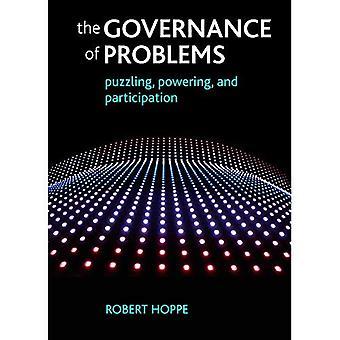 Styrningen av problem: förbryllande, driva och deltagande