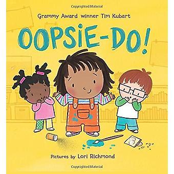 Oopsie-do!ティム ・ Kubart - 9780062573032 本で