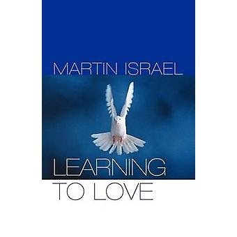 Learning to Love von Israel & Martin