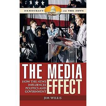 Media effekt hvor nyhetene påvirker politikk og regjeringen ved Willis & Jim