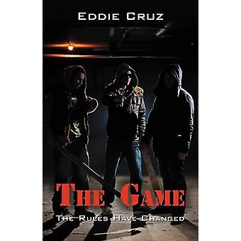 The Game The Rules Have Changed by Cruz & Eddie