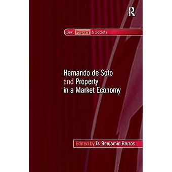 エルナンド ・ デ ・ ソトとバロス ・ + ベンジャミンによる市場経済のプロパティ