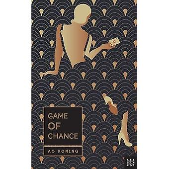 Game Of Chance by Koning & A. C.