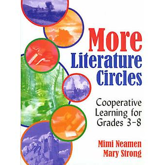 More Literature Circles by Mary C. NeamenMary Strong