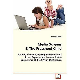 Medierne skærme førskole barnet af Malik & Aradhna