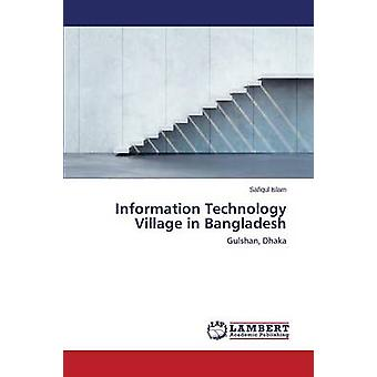 Information Technology Village au Bangladesh par l'Islam Safiqul