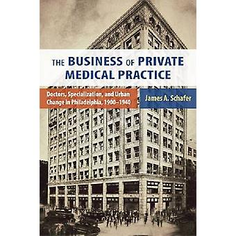 The Business of Private Medical Practice - Doctors - Specialization -
