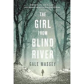 The Girl From Blind River by The Girl From Blind River - 978168331640