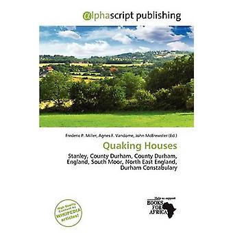 Quaking Houses by Frederic P Miller - 9786201444751 Book