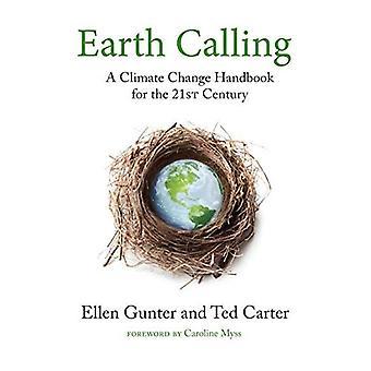 Jorden ringer: En klimat förändring handbok för 2000-talet (heliga aktivism)