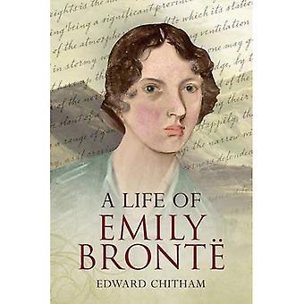 A Life of Emily Bronte
