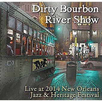 Dirty Bourbon River Show - Live at Jazz Fest 2014 [CD] USA import