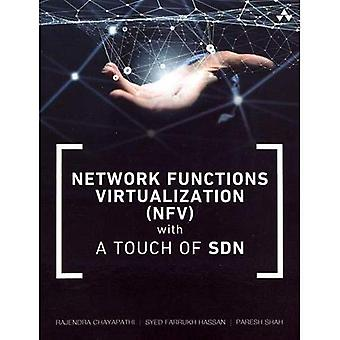 Network Functions�Virtualization (NFV) with a�Touch of SDN