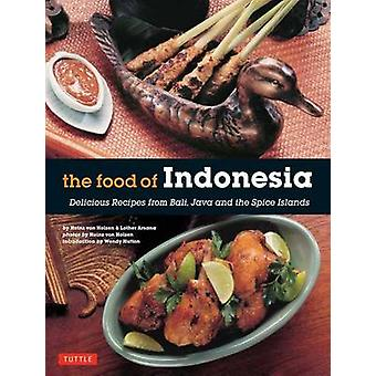 The Food of Indonesia by Holzen & Heinz vonArsana & Lother