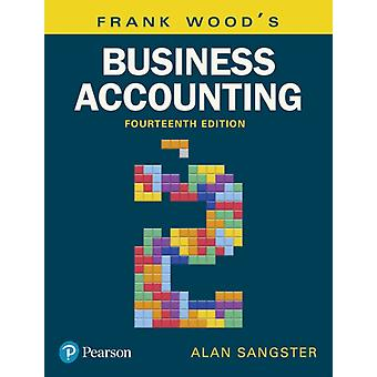 Frank Woods Business Accounting Volume 2 by Frank Wood