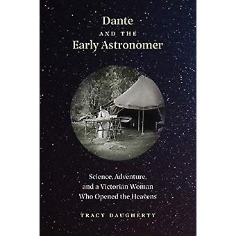 Dante and the Early Astronomer par Tracy Daugherty
