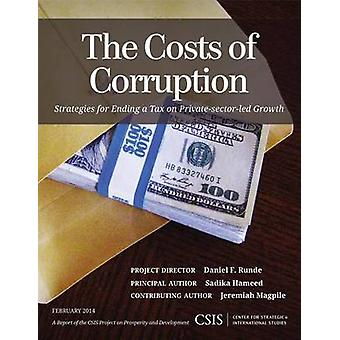 The Costs of Corruption Strategies for Ending a Tax on PrivateSector Growth by Hameed & Sadika