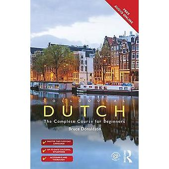 Colloquial Dutch - A Complete Language Course (3rd Revised edition) by