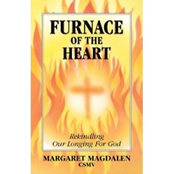 Furnace of the Heart by Magdalen & Nmargaret