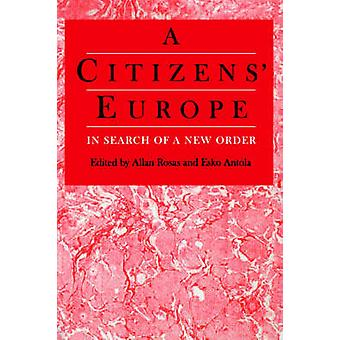 A Citizens Europe In Search of a New Order by Antola & Esko