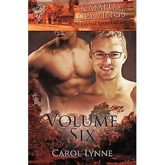 Campus Cravings Vol 6 by Lynne & Carol