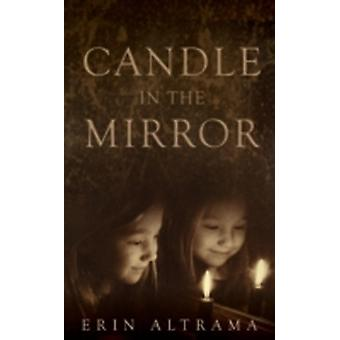Candle in the Mirror by Altrama & Erin