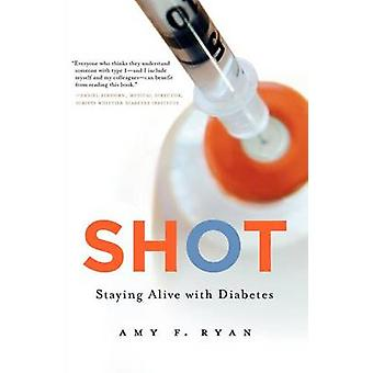 Shot Staying Alive with Diabetes by Ryan & Amy F.