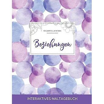 Maltagebuch fr Erwachsene Beziehungen Schildkrten Illustrationen Lila Blasen by Wegner & Courtney