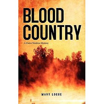 Blood Country by Logue & Mary
