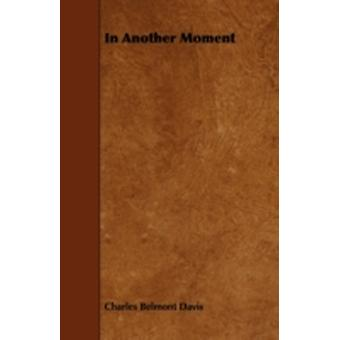 In Another Moment by Davis & Charles Belmont